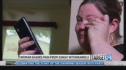 Xanax withdrawals 'like being tortured alive'