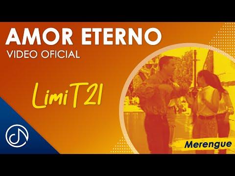 Amor Eterno - Limi-T 21