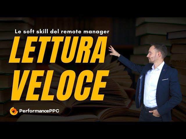 Le soft skill del Remote Manager: la lettura veloce