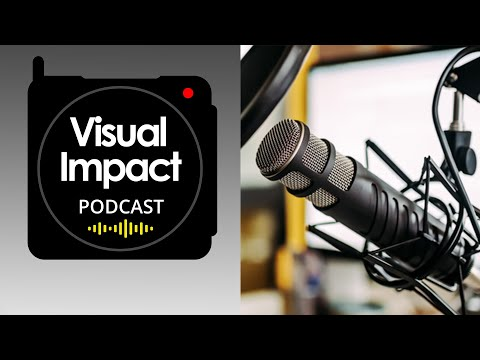 The Visual Impact Podcast | Season 2 Trailer