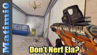 Don't Nerf Ela? - Big Changes - Rainbow Six Siege