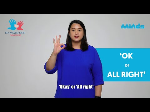 Key Word Sign (Singapore) - Let's Learn Together! #27 - 'OK or All Right'