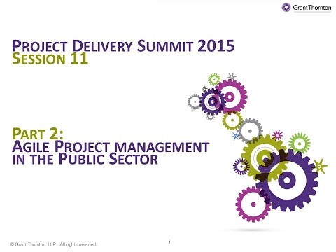 PD2015 Session 11: Agile Project Management in the Public Sector