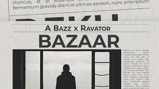A bazz - Bazaar (feat. Ravator) | Official | 2020