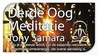 NEDERLANDS - Derde Oog Meditatie - TonySamara.com - NL
