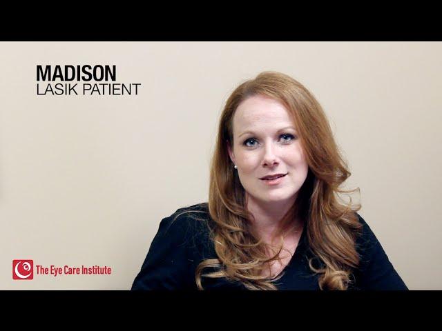 Madison's LASIK Experience