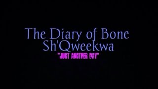 Funny short #2 for Ms. Bone Sh'Qweekwa Thumbnail