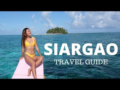 SIARGAO, PHILIPPINES TRAVEL GUIDE
