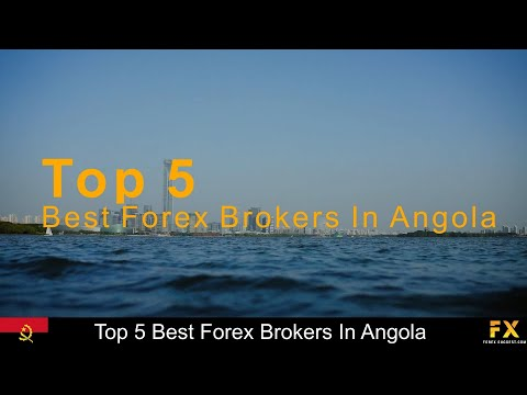 Best Forex Brokers In Angola📈
