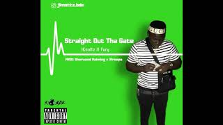 JayKnottz - Straight Out The Gate (Feat. Fury)