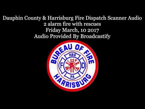 Dauphin County  Harrisburg Fire Dispatch Scanner Audio 2 Alarm fire with entrapment and rescues