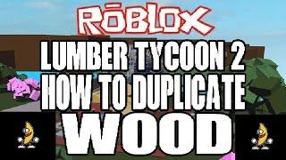 WOOD DUPE : Tycoon de Madera 2 RoBlox ( Noviembre 2016 )