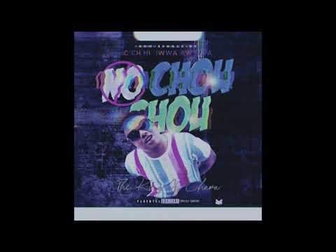 Download Chiwawa  Feat Loji Baby NO CHOU CHOU Official Audio