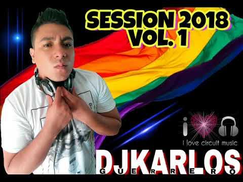 Música De Antro Gay  Set Circuit DjKarlos Guerrero 2018 Vol 1