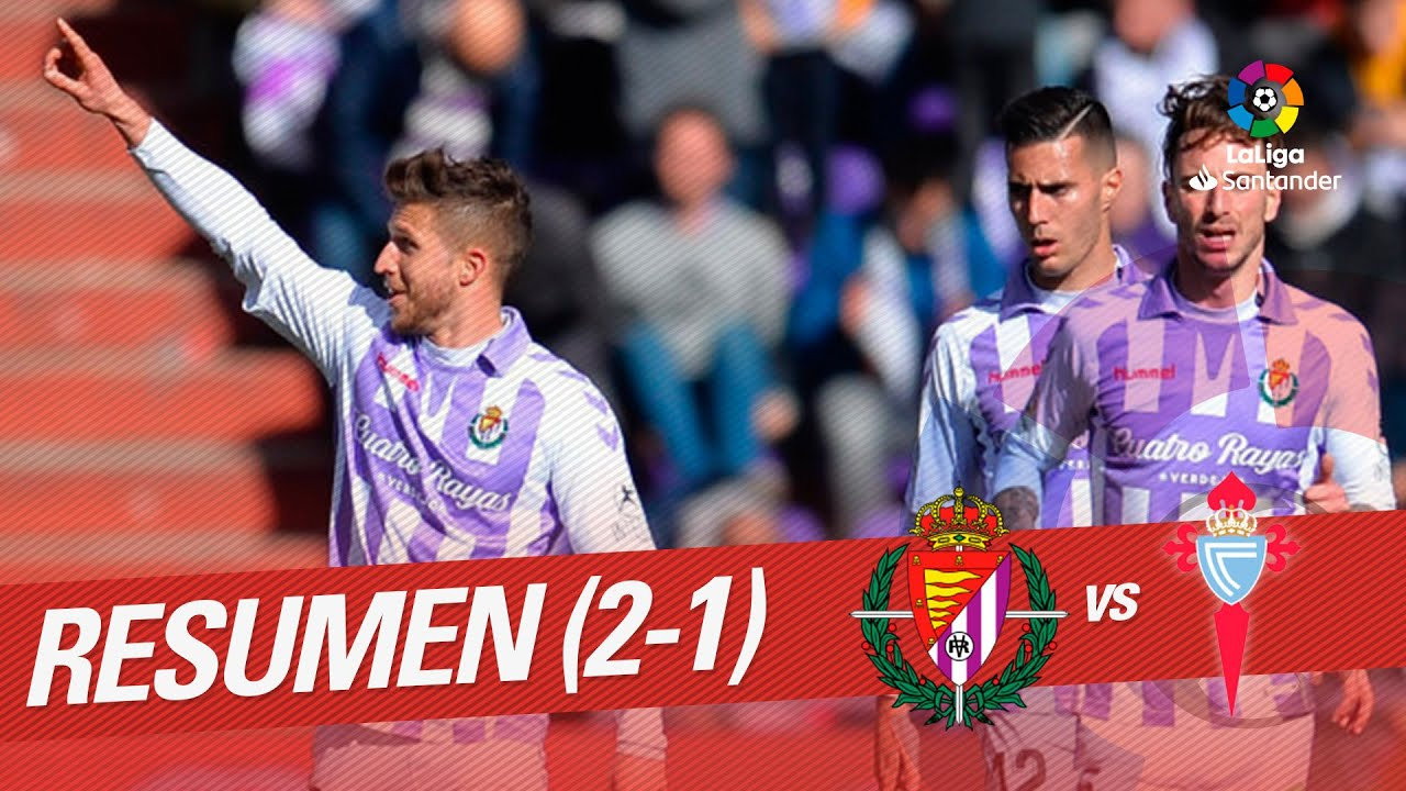 Resumen de Real Valladolid vs RC Celta (2-1) - YouTube