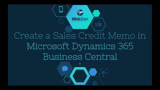 How To Create a Sales Credit Memo in Microsoft Dynamics Business Central