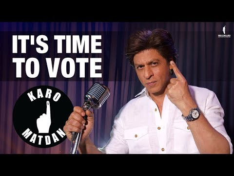 Karo Matdan | It's Time To Vote | Shah Rukh Khan