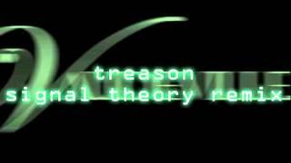 Vaudeville - Treason [Signal Theory Remix]