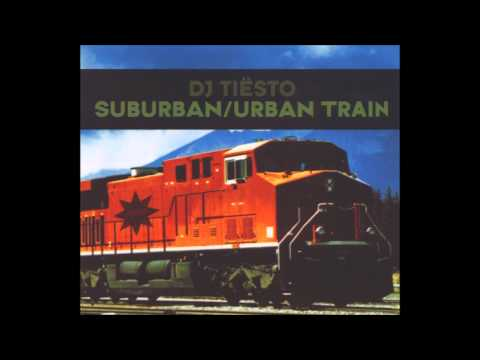 Tiësto - Suburban Train (Original Mix)