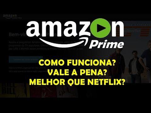 AMAZON PRIME É BOA? SERÁ QUE VALE MAIS A PENA QUE A NETFLIX?