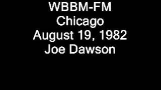 WBBM-FM Chicago August 19, 1982 Joe Dawson.wmv