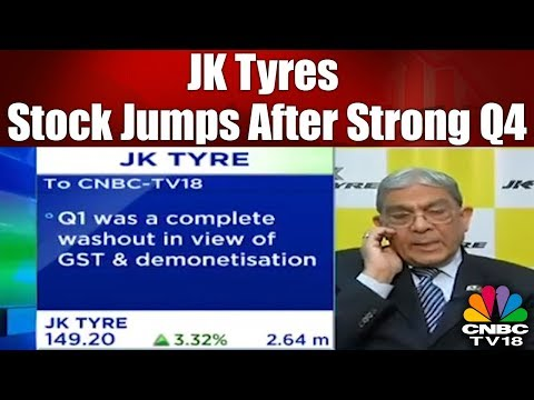 JK Tyres Stock Jumps After Strong Q4 | CNBC Tv18