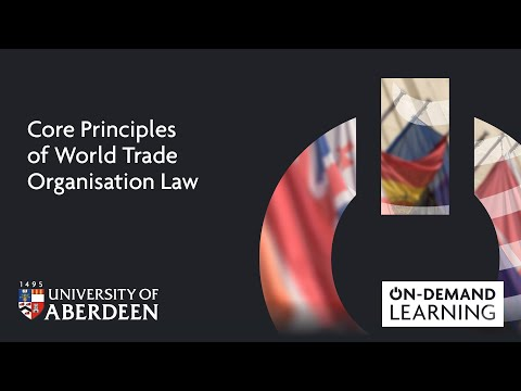 Core Principles of World Trade Organisation Law - Online short course