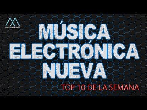 MÚSICA ELECTRÓNICA NUEVA | TOP 10  006