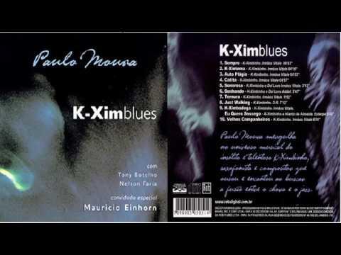 Paulo Moura – K-Ximblues (2002) Full Álbum