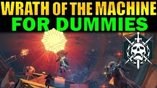 Destiny: Wrath of the Machine FOR DUMMIES! | Complete Raid Guide and Walkthrough