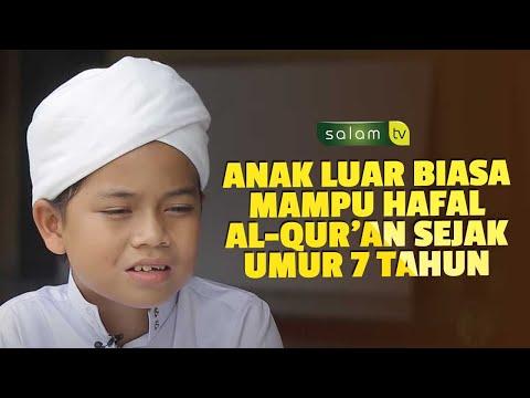 [Full] PROFIL ANAK HAFIDZ - Hasan Anak luarbiasa Hafal Al-Qur'an sejak umur 8 Tahun