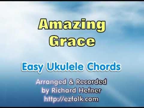 Amazing Grace Easy Ukulele Chords Lyrics Youtube