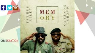 Tarrus Riley Feat. Machel Montano - Memory | February 2016