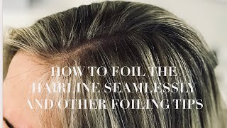HOW TO FOIL THE HAIRLINE SEAMLESSLY AND OTHER FOILING TIPS/2018
