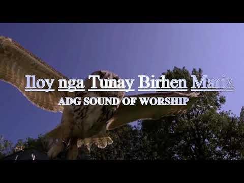 Iloy Nga Tunay Birhen Maria (Marian Songs) - Ang Dios Gugma Sound Of Worship