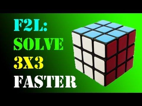F2L: Solve a Rubik's Cube FASTER! (Part 1)