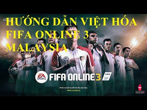 [SHARE] Hướng dẫn cài đặt Việt hóa Fifa online 3 Malaysia - Cực dễ và nhanh chóng - chỉ có 36MB