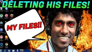 DELETING AN ANGRY SCAMMERS FILES! [DESTROYED]
