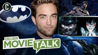 Robert Pattinson Is Batman (Whether You Like It or Not) - Movie Talk
