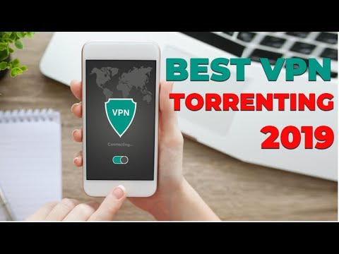 The Best VPN For Torrenting And Torrents 2019.