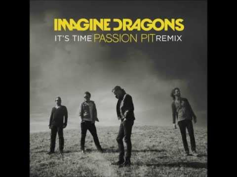 Imagine Dragons- It's Time (Passion Pit remix)
