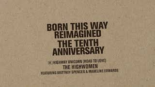The Highwomen, Brittney Spencer, Madeline Edwards - Highway Unicorn (Road To Love) [Official Audio]