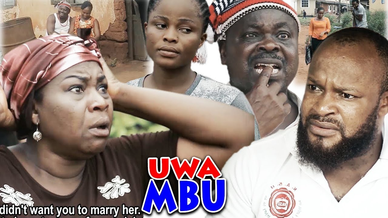 Download UWA MBU - 2019 Latest Nigerian Nollywood Igbo Movie Full HD