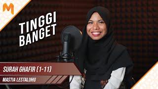 Download Mp3 Tarikannya Mantap! Tilawah Merdu 6 Lagu Surah Ghafir Ayat 1-11    Mastia Lestalu