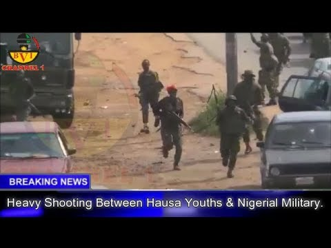 Heavy Shooting In Abuja  Between Hausa Youths & Nigerian Army