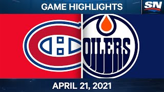 NHL Game Highlights | Canadiens vs. Oilers - Apr. 21, 2021