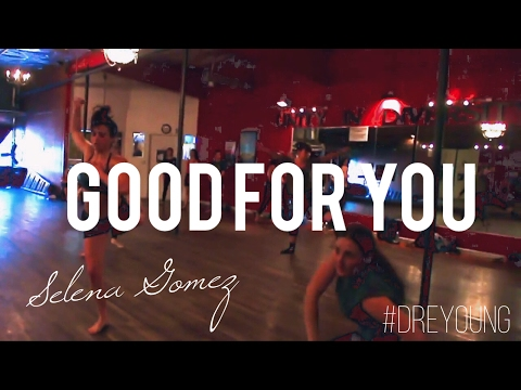 Selena Gomez - Good for you - Choreography by Dre Young