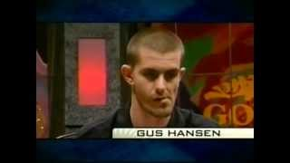 Gus Hansen going crazy - all parts, synced