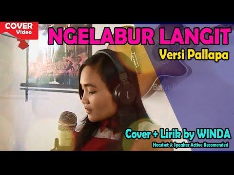 Nella Kharisma NGELABUR LANGIT ala Palapa Cak Met (Lirik + Cover)