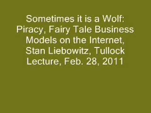 Part 1/7 - Tullock Lecture: Stan Liebowitz: Piracy, Business Models & Intellectual Property